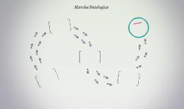 Marcha Patologica