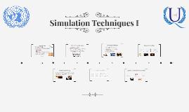 Simulation Techniques I