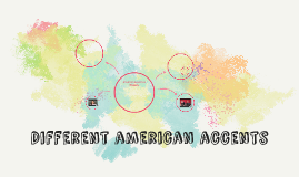 Different american accents