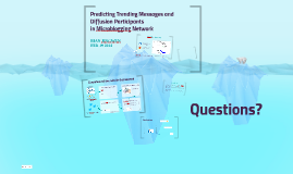 Copy of Predicting Trending Messages and Diffusion Participants