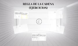 REGLA DE LA CADENA (EJERCICIOS)