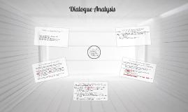 Copy of Dialogue Analysis