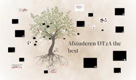 Afstuderen DT2A the best