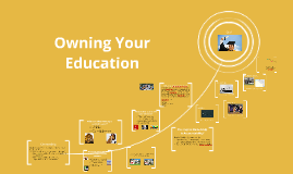 Owning Your Education