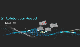 S1 Collaboration Product