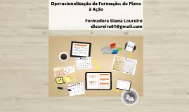 Copy of Operacionalização da Formação: do plano à ação