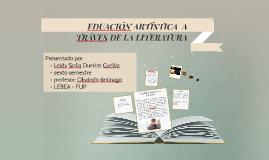 EDUACIÓN ARTÍSTICA  A TRÁVES DE LA LITERATURA