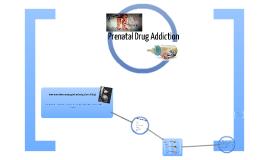 prenatal drug addiction