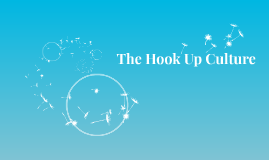 The Hook Up Culture