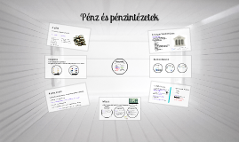 Copy of Pénz és bankrendszer