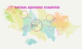 Natural Resources by:Brayden