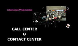 CALL CENTER O CONTACT CENTER