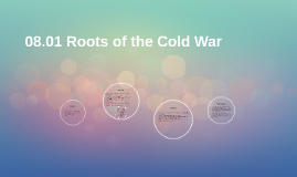08.01 Roots of the Cold War