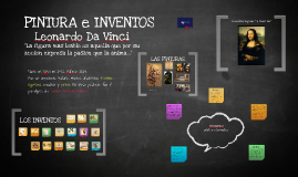 PINTURA E INVENTOS Leonardo Da Vinci