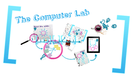Copy of Introduction to the Computer Lab