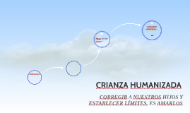 CRIANZA HUMANIZADA
