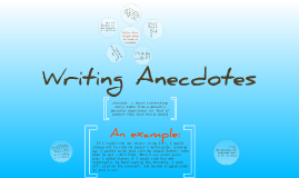Writing Anecdotes