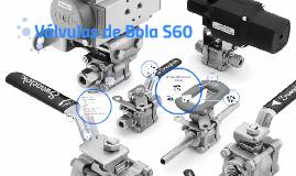 Válvulas de Bola S60