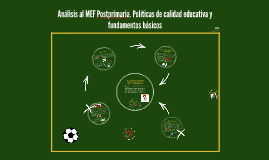 Análisis al MEF Postprimaria. Políticas de calidad educativa