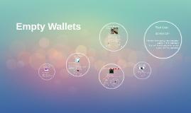 Empty Wallets