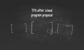 TFH Afterschool program proposal