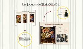 Les Joueurs de Skat, Otto Dix