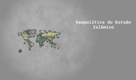 Geopolítica do Estado Islâmico