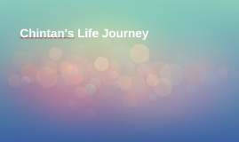 Chintan's Life Journey
