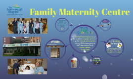 Family Maternity Centre