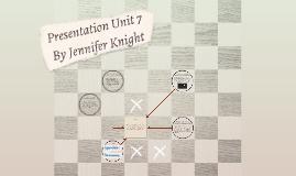 Presentation Unit 7