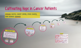 Cultivating Hope in Cancer Patients