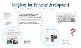 Tangibles for Personal Development