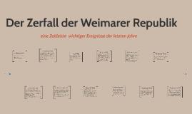 Der Zerfall der Weimarer Republik