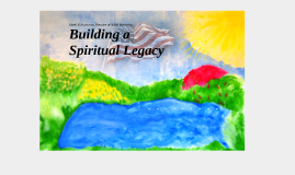 Building a Spiritual Legacy