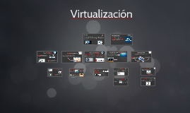 Copy of Virtualizacion