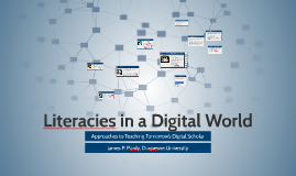 Literacies in a Digital World