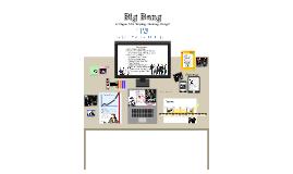 Copy of Big Bang