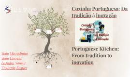 Cozinha Portuguesa: Da tradição à inovação
