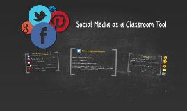 Social Media as a Classroom Tool