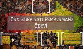 Copy of EDEBİYAT PERFORMANS ÖDEVİ