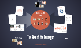 The Rise of the Teenager