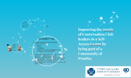 Improving the praxis of Conversation Club leaders in a Self-
