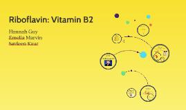 Riboflavin: Vitamin B2