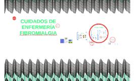 Copy of CUIDADOS DE ENFERMERÍA FIBROMIALGIA