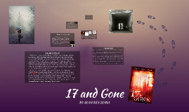 17 and Gone