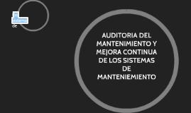 AUDITORIA DEL MANTENIMIENTO Y MEJORA CONTINUA DE LOS SISTEMA