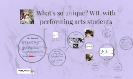 What's so unique about WIL for performing arts students