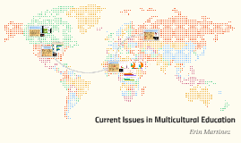 Current Issues in Multicultural Education