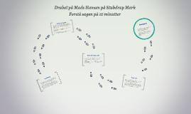 Drabet på Mads Hansen på Stubdrup Mark