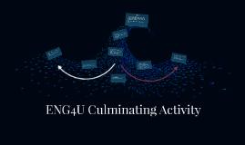 ENG4U Culminating Activity